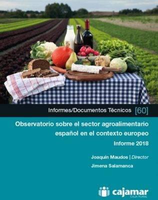 El volumen delObservatorio sobre el sector agroalimentario español en el contexto europeoestá disponible en formato abierto y gratuito. Hacer Click en la imagen
