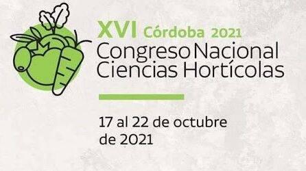 XVI Congreso Nacional de Ciencias Hortícolas en Córdoba