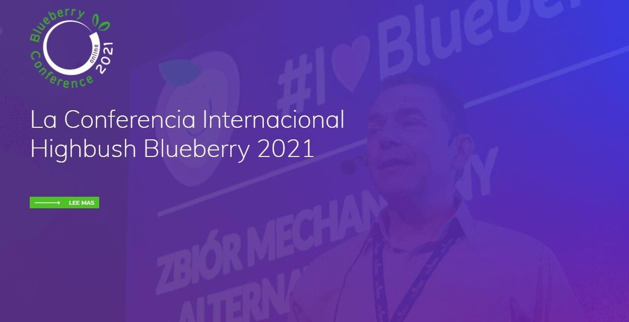 La International Highbush Blueberry Conference 2021 es ON-LINEe