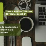 10ª Edición curso Formación de la producción ecológica conforme a la normativa europea